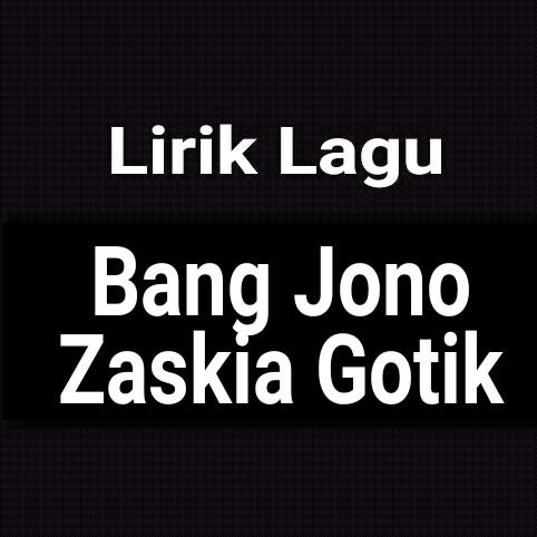 Zaskia gotik bang jono