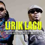 Arti Lirik Lagu Relax and Take Notes - 8Ball & MJG