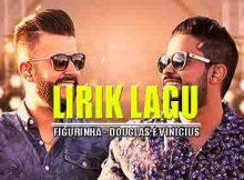 Terjemahan Lirik Figurinha - Douglas e Vinicius